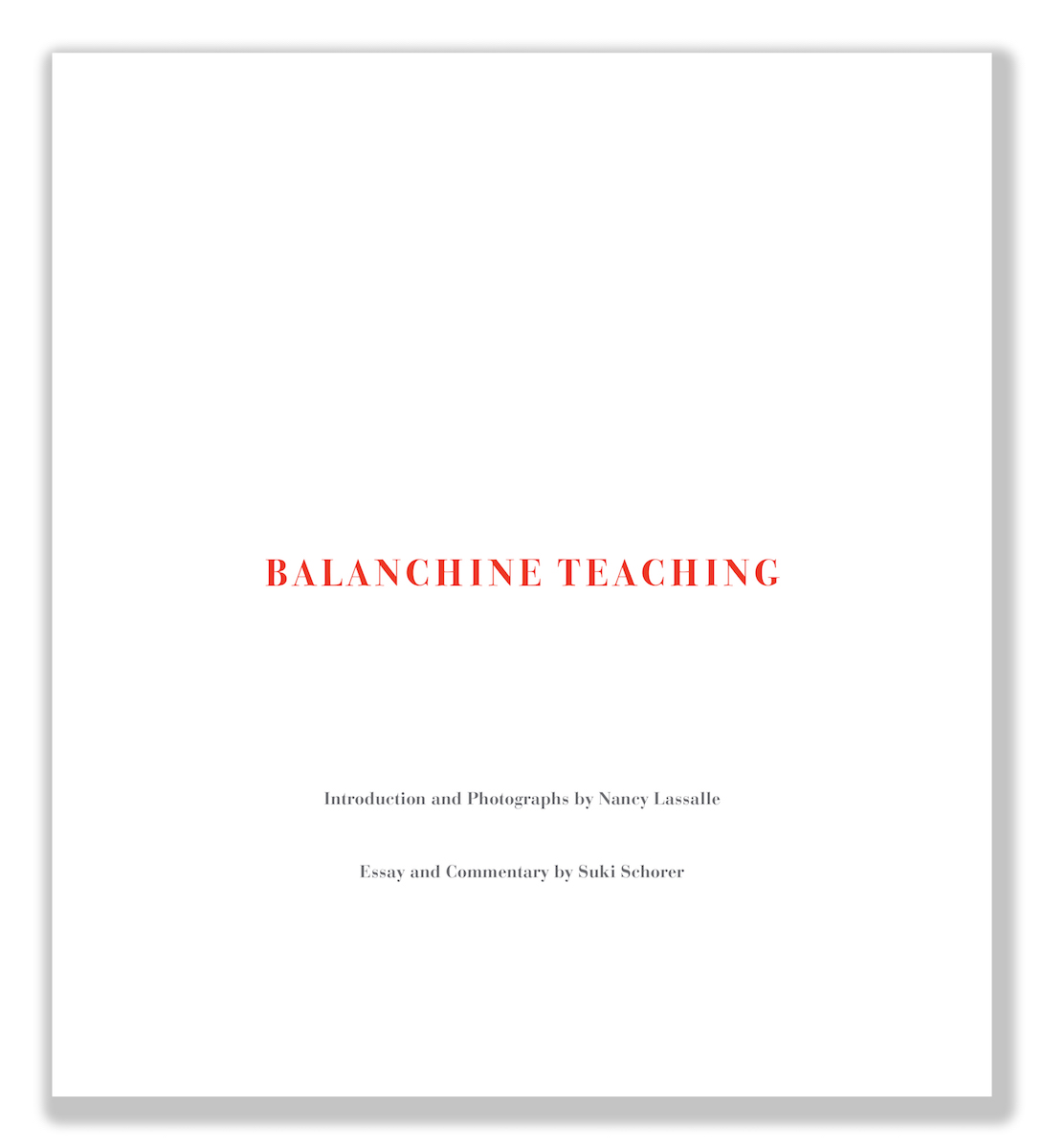 Eakins Press Foundation Balanchine Teaching